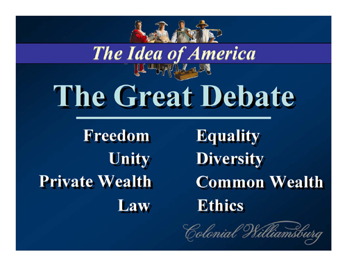 Figure 2: The Great Debate and associated Value Tensions
