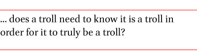 """Don't feed the troll"""": Shutting down debate about community"""