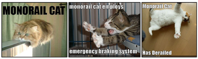 Monorail Cat is a common reference in the LOLCat canon