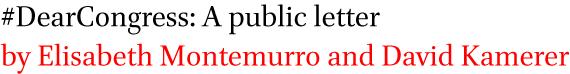 #DearCongress: A public letter by Elisabeth Montemurro and David Kamerer