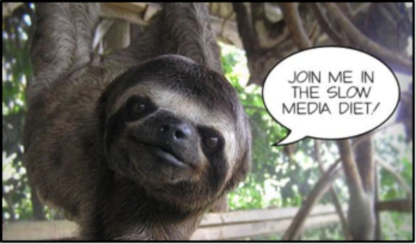 Sloth invitation to join Slow Media Diet