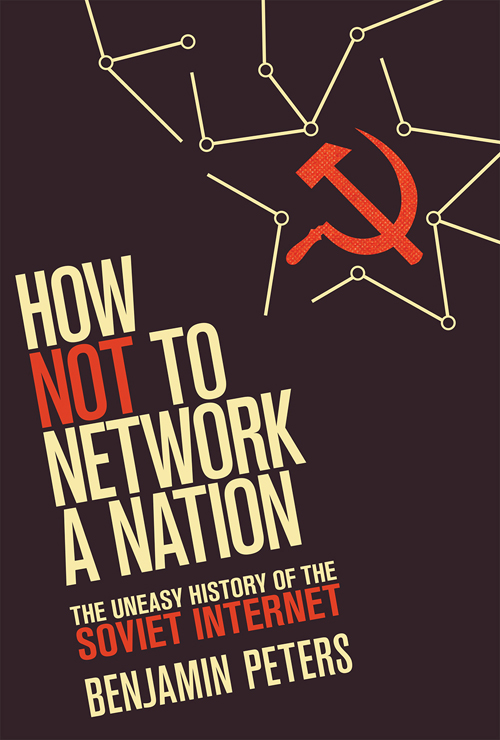 How Not to Network a Nation cover