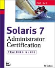Bill Calkins. Solaris 7 administration certification.