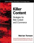 Mai-lan Tomsen. Killer Content: Strategies for Web Content and E-Commerce.